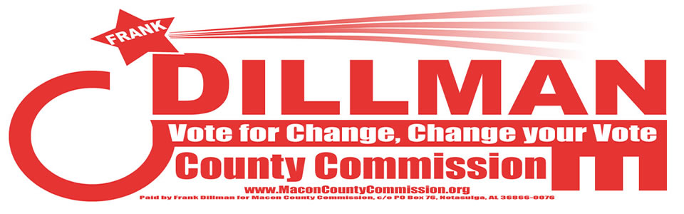 Frank Dillman for District 4 Macon Coiunty Commission
